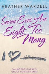 Book Review: Seven Exes are Eight too Many, by Heather Wardell.