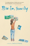 Book Review: Blue Sun, Yellow Sky. By Jamie Jo Hoang.