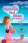 Book Review: The Divorced Not Dead Workshop, by CeCe Osgood.