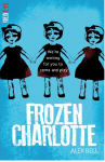 Book Review: Frozen Charlotte, by Alex Bell.