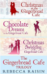 New Release: The Gingerbread Cafe Trilogy, by Rebecca Raisin.