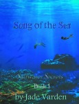 Book Spotlight: 'SONG OF THE SEA' by Jade Varden.