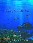 Book Spotlight: 'SONG OF THE SEA' by JadeVarden.
