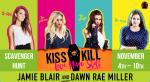 Blog Tour: Kiss Kill Love Him Still, by Jamie Blair & Dawn Rae Miller. PlusGIVEAWAY!