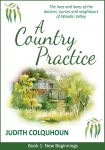 A Country Practice by Judith Colquhoun. Blog Tour & Competition