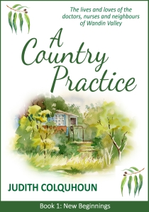A Country Practice Book 1 by Judith Colquhoun