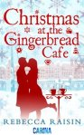 Book Review:Christmas at The Gingerbread Cafe, by Rebecca Raisin. And Recipe.