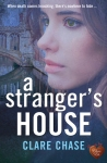 Interview with Clare Chase. Author of A Stranger's House.