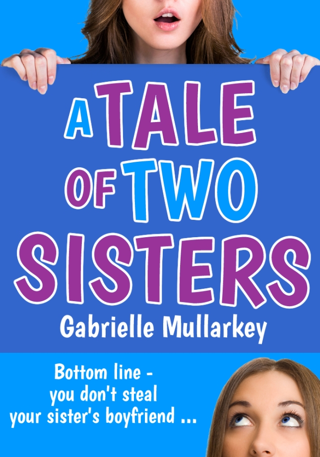 A Tale of Two Sisters by Gabrielle Mullarkey cover