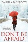 Book Review: Don't Be Afraid, by DanielaSacerdoti.