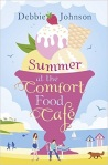 Book Review: Summer at The Comfort Food Cafe, by Debbie Johnson.