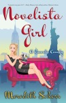 Book Review: Novelista Girl, by Meredith Schorr.