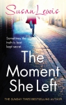 Book Review: The Moment She Left, by Susan Lewis. #Giveaway