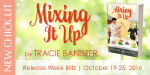 Book Blitz: Mixing it Up, By Tracie Bannister.