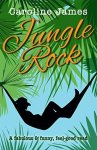 Book Review: Jungle Rock, by Caroline James.