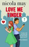 Book Review: Love Me Tinder, by Nicola May.