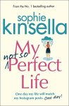Book Review: My not-so Perfect Life, by Sophie Kinsella.