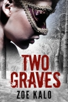 Book Review: Two Graves by Zoe Kalo.