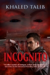 Book Review: Incognito by Khaled Talib