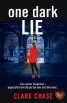 Book Review: One Dark Lie, by Clare Chase.