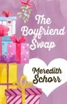Book Review: The Boyfriend Swap, by Meredith Schorr.