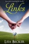 Author Interview & Book Trailer, 'Links' by Lisa Becker.