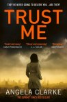 Book Review: Trust Me by Angela Clarke.