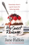 Book Review: My Sweet Revenge, by JaneFallon.