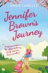 Book Review: 'Jennifer Brown's Journey' By Angie Langley.