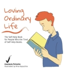 Book Review: Loving Ordinary Life by Anastasia Petrenko. #SelfHelp