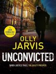 Book Review: Unconvicted by Olly Jarvis.