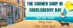 Happy Publication Day. The Corner Shop in Cockleberry Bay, by Nicola May. Blog Tour, Review & #Giveaway. #TCSICB