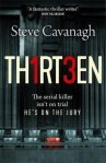 TH1RT3EN, BY STEVE CAVANAGH. Book of the year for me so far!