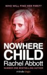Book Review: Nowhere Child, by Rachel Abbott (Novella).