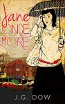 Book Review: Jane Once More by R G Dow.