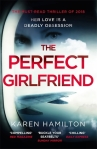 Book Review: The Perfect Girlfriend, by Karen Hamilton.