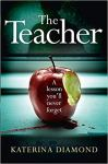 Book Review: The Teacher  DS Imogen Grey #1, by Katerina Diamond.