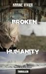 Book review: Broken Humanity by KarineVivier.