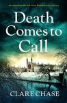 A Cosy Mystery in Cambridge. Book Review: Death Comes To Call. ( Detective Tara Thorpe). By Clare Chase.