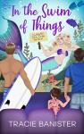 Book Review: In the Swim of Things, by Tracie Banister.