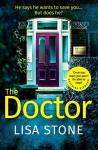 To live or to Die…. Book Review: The Doctor by Lisa Stone.