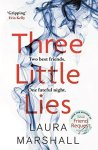 Three Little Lies by Laura Marshall.