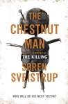 Here's my Calling Card. Book Review: The Chestnut Man by SorenSveistrup.