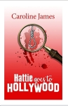 Let the Sleuthing Continue! Hattie Goes To Hollywood by Caroline James. #BookReview.