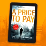 Are you ready to get burned….    Book Review: A Price To Pay by Paul Gitsham
