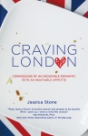 The perfect book for ChocolatePages. Food Food and more food. Book Review: Craving London. By Jessica Stone.