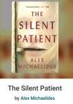 The Silent Patient by Alex Michaelides A Perfect book club read. MiniReview.