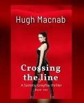 Crossing the Line by Hugh MacNab. Sammy Greyfox Thriller. Bookreview.