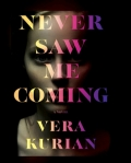 Never Saw Me Coming by Vera Kurian. Book Review, bookclubread.